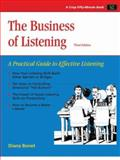 The Business of Listening : A Practical Guide to Effective Listening, Bonet, Diana, 1560525908