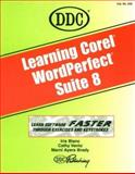 Learning Corel Wordperfect Suite 8, Blanc, Iris and Brady, Marni Ayers, 1562435906