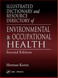 Illustrated Dictionary and Resource Directory of Environmental and Occupational Health, Koren, Herman, 1566705908