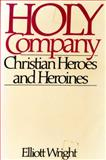 Holy Company, Elliott Wright, 0026315904