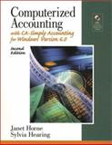 Computerized Accounting w/Simply Accounting V. 6. 0 w/Software Update, Horne, Janet and Hearing, Sylvia, 0130575909