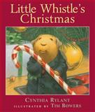 Little Whistle's Christmas, Cynthia Rylant, 0152045902
