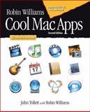 Robin Williams Cool Mac Apps, Robin Williams and John Tollett, 0321335902