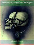 Reconstructing Hum Origins : A Modern Synthesis, Conroy, Glenn, 0393925900
