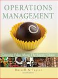 Operations Management : Creating Value along the Supply Chain, Russell, Roberta S. and Taylor, Bernard W., 0470525908