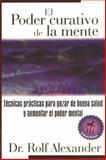 El Poder Curativo de la Mente, Rolf Alexander, 0892815906