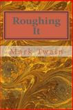 Roughing It, Mark Twain, 1495345904