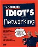 The Complete Idiot's Guide to Networking, Bobola, Dan, 1567615902