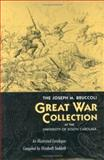 The Joseph M. Bruccoli Great War Collection at the University of South Carolina, , 1570035903