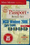 Mike Meyers' MCSE Windows® 2000 Core Exams Certification Passport Boxed Set (Exams 70-210,70-215,70-216,70-217), Kaczmarek, Steven Kyo and McCaw, Rory, 0072225904