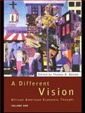 A Different Vision : Africa American Economic Thought, , 0415095905