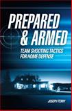 Tactical Defensive Shooting Techniques for Groups, Joseph Terry, 1440335907