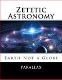 Zetetic Astronomy: Earth Not a Globe, Parallax, 1463655908