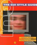 The GUI Style Guide, Fowler, Susan and Stanwick, Victor, 0122635906