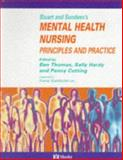Mental Health Nursing : Principles and Practice, Thomas, Ben and Hardy, Sally, 0723425906