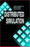 Distributed Simulation, Hamilton, John A. and Nash, David A., 0849325900