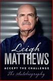 Accept the Challenge, Leigh Matthews, 1742755909
