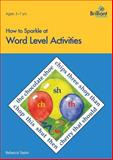 How to Sparkle at Word Level Activities, Rebecca Taylor, 1897675909