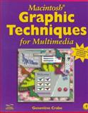 Graphics Techniques for Multimedia, Crabe, Genevieve, 0121945901