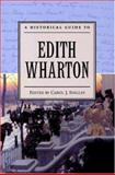 A Historical Guide to Edith Wharton 9780195135909