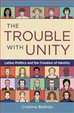 The Trouble with Unity 9780195375909