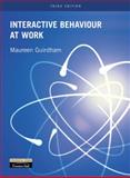 Interactive Behaviour at Work, Guirdham, Maureen, 0273655906