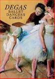 Six Degas Ballet Dancers Cards, Edgar Degas, 0486295907
