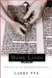 Home Lands, Larry Tye, 0805065903