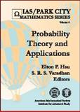 Probability Theory and Applications, Elton P. Hsu and S. R. S. Varadhan, 0821805908