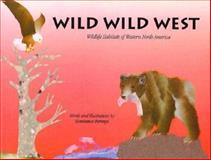Wild Wild West, Constance Perenyi, 0912365900