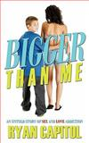 Bigger Than Me, Ryan Capitol, 1426935900