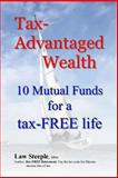 Tax-Advantaged Wealth, Law Steeple, 1481215906