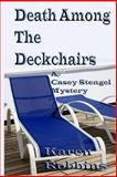 Death among the Deckchairs, Karen Robbins, 1490365907