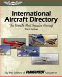 International Aircraft Directory, The Editors of Plane & Pilot Magazine, 1560275901