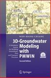 3D-Groundwater Modeling with PMWIN : A Simulation System for Modeling Groundwater Flow and Transport Processes, Chiang, Wen-Hsing, 3540275908