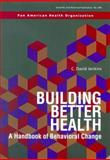 Building Better Health : A Handbook of Behavioral Care, Jenkins, C. David, 9275115907