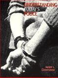 Understanding Today's Police, Dantzker, Mark L., 0139515917