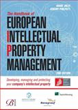European Intellectual Property Management : Developing, Managing and Protecting Your Company's Intellectual Property, Jolly, Adam and Philpott, Jeremy, 0749455918