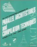 1998 International Conference on Parallel Architectures and Compilation Techniques, Paris, France, October 12-18, 1998 : Proceedings, France) International Conference on Parallel Architectures and Compilation Techniques (1998 : Paris, 0818685913
