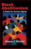 Black Abolitionism, Beverly Eileen Mitchell, 1570755914