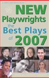 New Playwrights : The Best Plays Of 2007, Lawrence Harbison, 157525591X