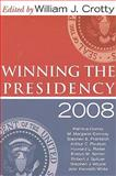 Winning the Presidency 2008, , 1594515913