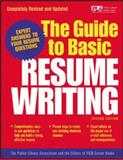 The Guide to Basic Resume Writing, Public Library Association, Editors of VGM, 0071405917