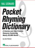 Hal Leonard Pocket Rhyming Dictionary, Hal Leonard Corporation Staff, 0634055917
