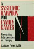 A Systemic Harpoon into Family Games, Giuliana Prata, 0876305915