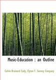 Music-Education, Calvin Brainerd Cady, 1140605917