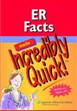 ER Facts Made Incredibly Quick!, Springhouse, 1582555915