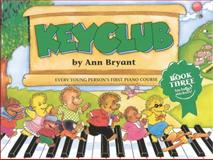 Keyclub Pupils, Anne Bryant, 1859095917
