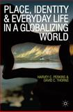 Place, Identity and Everyday Life in a Globalizing World 9780230575912