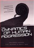 The Dynamics of Human Aggression, Ana-Maria Rizzuto and W. W. Meissner, 0415945917